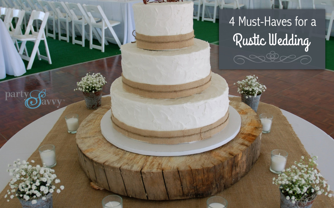 4 Must-have Rentals for Your Rustic Wedding