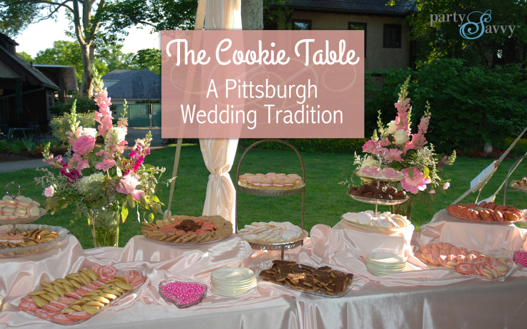 The Pittsburgh Cookie Table | PartySavvy | Pittsburgh, PA
