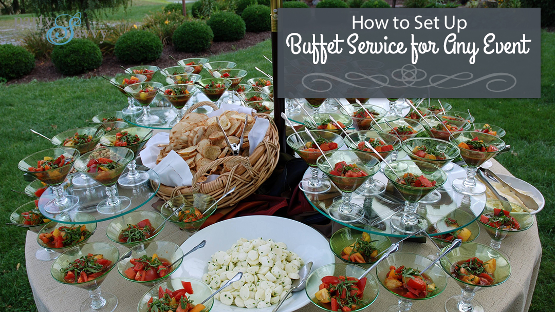 How to Set Up Buffet Service for Any Event