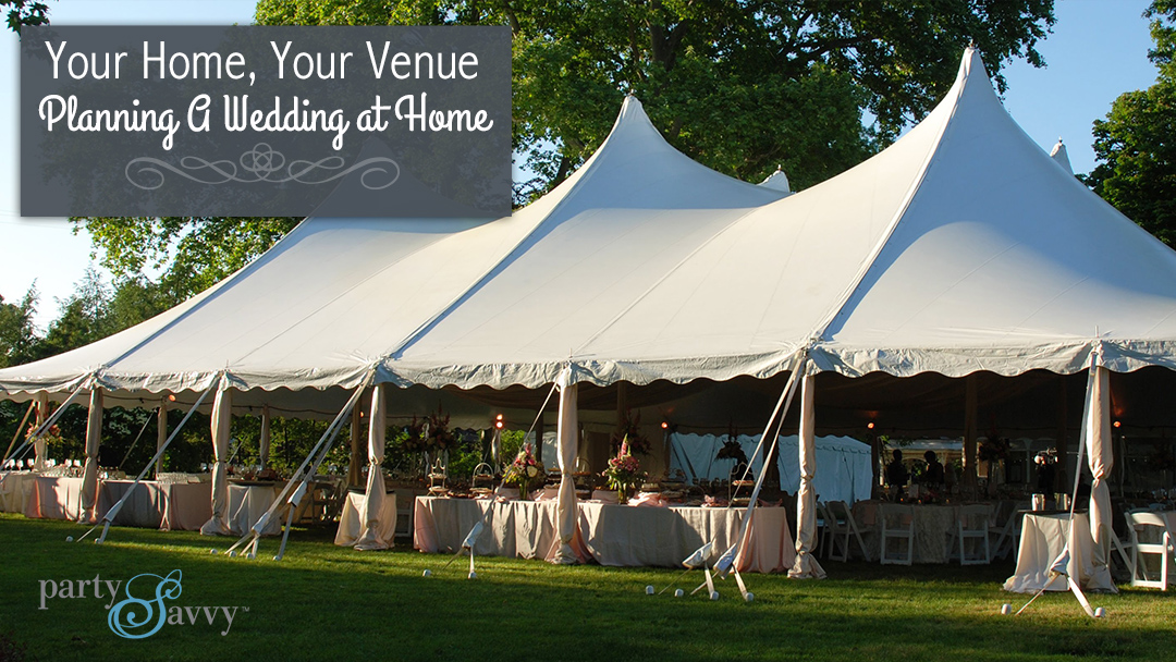 Your Home, Your Venue: Planning A Wedding at Home